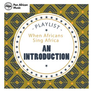When Africans sing Africa - SPOTIFY