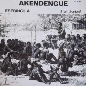 Akendengue - Eseringila