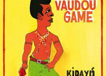 Vaudou Game Kidayu [Hot Casa Records]