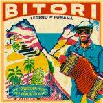 Bitori - Legend Of Funaná : le meilleur album de funaná (res)sort cette semaine !