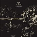 {:fr}Shabaka & the Ancestors - Wisdom of Elders [Brownswood Recordings]{:}{:en}Shabaka & the...