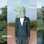 Baloji - 64 bits and Malachite [Bella Union]