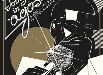 'Doing It In Lagos' compile le meilleur du groove nigérian des années 80