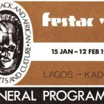 Souvenirs du FESTAC 1977 - World Black and African Festival of Arts and Culture