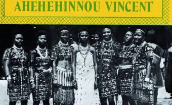 Analog Africa a ressorti un classique de l'afrobeat enregistré en 1978 par Vincent Ahehehinnou