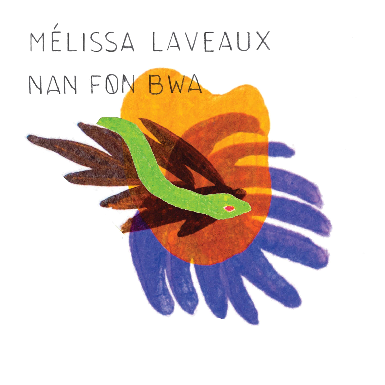 Melissa Laveaux Nan Fon Bwa