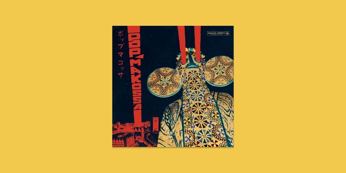 Pop Makossa - The Invasive Dance Beat of Cameroon 1976–1984