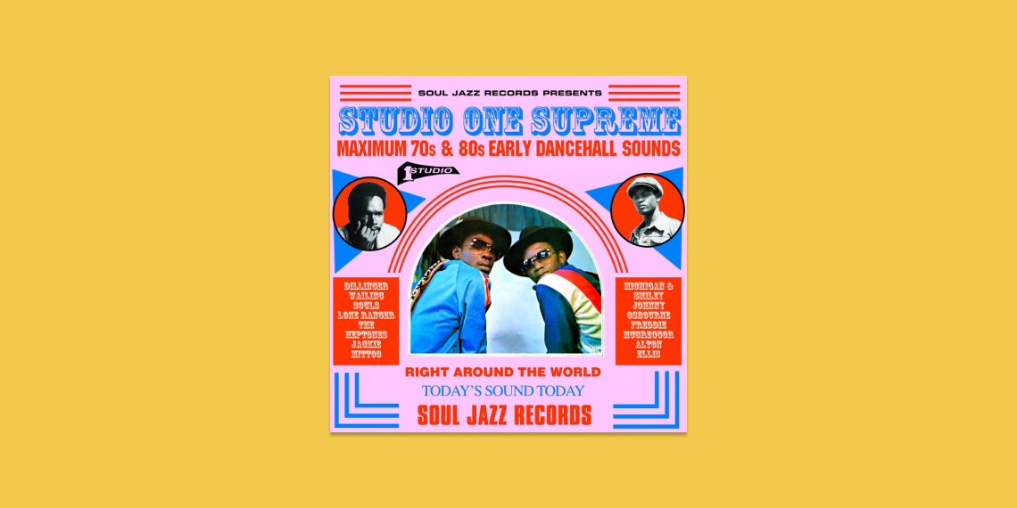 Studio One Supreme Maximum 70s and 80s Early Dancehall Sounds