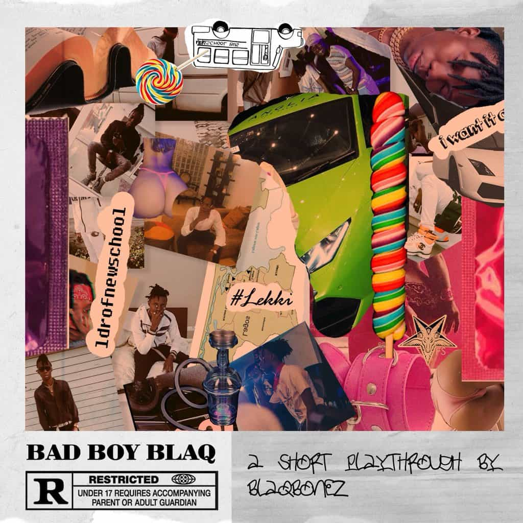 Blaqbonez Bad Boy Blaq