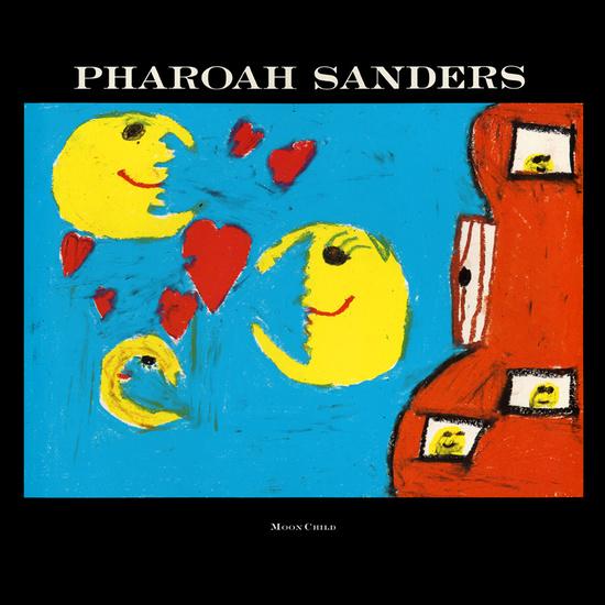 Pharoah Sanders moon child