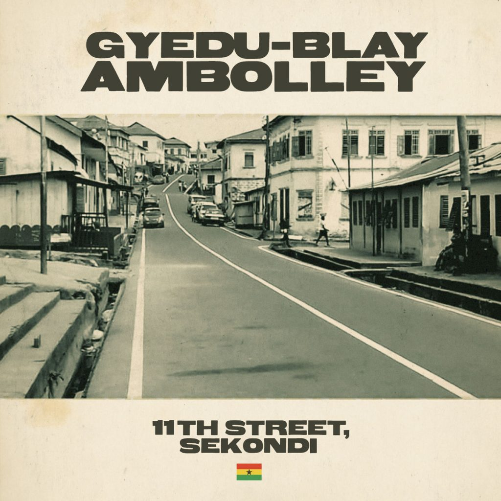 11th Street Gyedu Blay Ambolley
