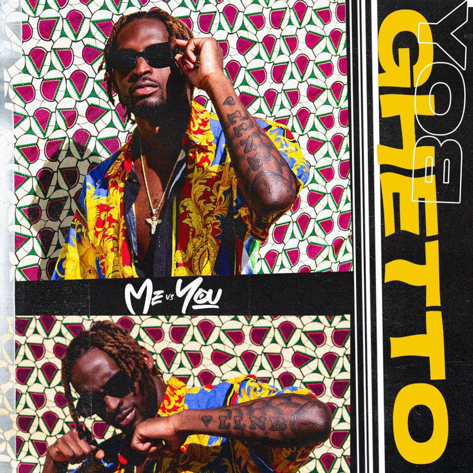 Ghetto Boy - Me VS You
