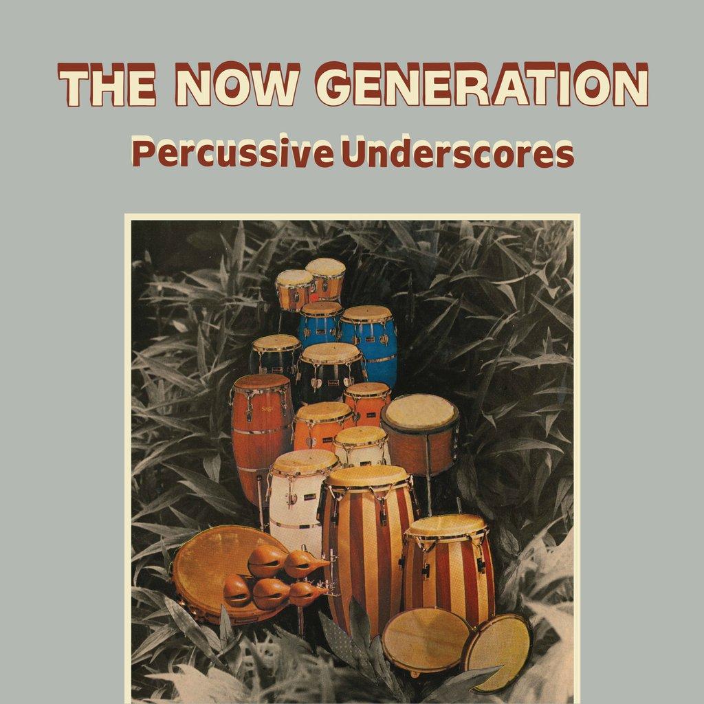 The now generation percussive underscores