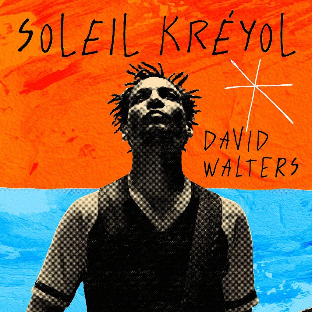 Soleil Kreyol - David Walters