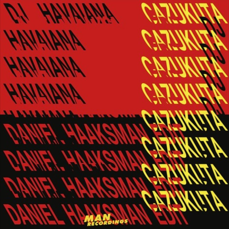 Daniel Haaksman - Cazukuta Edit -Man Recordings